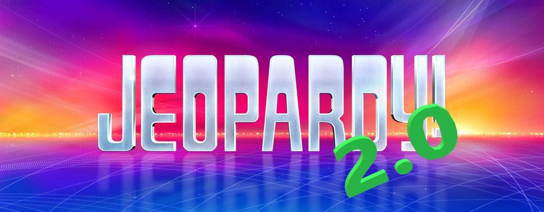 Jeopardy 2.0 Postponed
